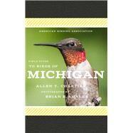 American Birding Association Field Guide to Birds of Michigan by Chartier, Allen T.; Small, Brian E., 9781935622673