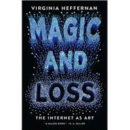 Magic and Loss by Heffernan, Virginia, 9781501132674