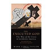 The Executed God by Taylor, Mark Lewis, 9781451492675