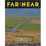 Far and Near On Days Like These by Peart, Neil, 9781770412675