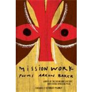 Mission Work by Baker, Aaron, 9780618982677