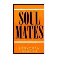 Soul Mates by Widran, Jonathan, 9780738842677