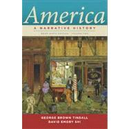 America Vol. 2 : A Narrative History (Brief 9th Edition) by TINDALL,GEORGE B., 9780393912678