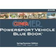 Clymer Powersport Vehicle Blue Book : March 1, 2009-August 31 2009 by Clymer, 9781599692678