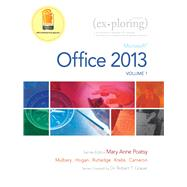 Exploring Microsoft Office 2013, Volume 1 by Poatsy, MaryAnne; Mulbery, Keith; Krebs, Cynthia; Hogan, Lynn; Rutledge, Amy M.; Grauer, Robert T., 9780133142679