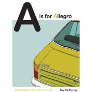 A Is for Allegro by Mccarthy, Roy, 9781911042679