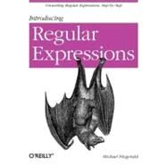 Introducing Regular Expressions by Fitzgerald, Michael, 9781449392680