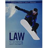 Law for Recreation & Sport Managers by Cotten, Doyice J.; Wolohan, John T., 9781524902681