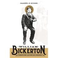 William Bickerton by Stone, Daniel P., 9781560852681