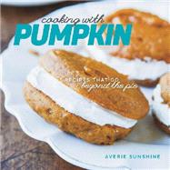 Cooking With Pumpkin by Sunshine, Averie, 9781581572681