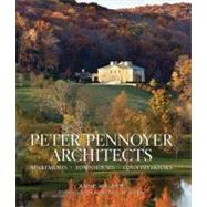 Peter Pennoyer Architects : Apartments - Townhouses - Country Houses by Pennoyer, Peter; Walker, Anne; Stern, Robert A.M., 9780865652682