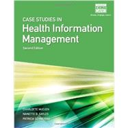 Case Studies for Health Information Management by Schnering, Patricia; Sayles, Nanette B.; McCuen, Charlotte, 9781133602682