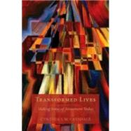 Transformed Lives by Crysdale, Cynthia S. W., 9781596272682