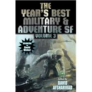 The Year's Best Military & Adventure Sf by Afsharirad, David; Weber, David, 9781481482684