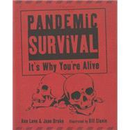 Pandemic Survival by Love, Ann; Drake, Jane; Slavin, Bill, 9781770492684