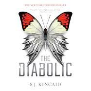 The Diabolic by Kincaid, S. J., 9781481472685