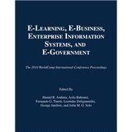 E-Learning, E-Business, Enterprise Information Systems, and E-Government by Arabnia, Hamid R.; Bahrami, Azita; Tinetti, Fernando G.; Deligiannidis, Leonidas; Jandieri, George, 9781601322685