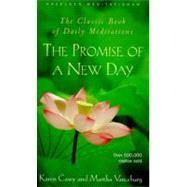 The Promise of a New Day: A Book of Daily Meditations by Casey, Karen, 9780062552686