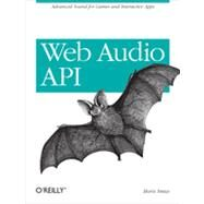 Web Audio Api by Smus, Boris, 9781449332686