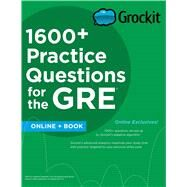 Grockit 1600+ Practice Questions for the GRE by Grockit, 9781506202686