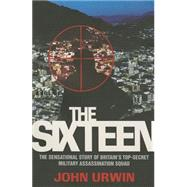 The Sixteen: One Step Beyond by Urwin, John, 9781784182687
