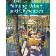 Painting Urban and Cityscapes by Akib, Hashim, 9781785002687