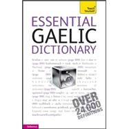 Essential Gaelic Dictionary: A Teach Yourself Guide by Robertson, Boyd; McDonald, Iain, 9780071752688