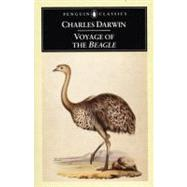 The Voyage of the Beagle: Charles Darwin's Journal of Researches by Darwin, Charles, 9780140432688