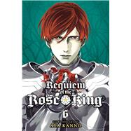 Requiem of the Rose King 6 by Kanno, Aya, 9781421592688