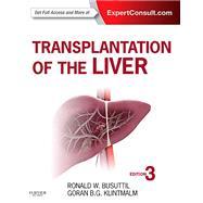 Transplantation of the Liver by Busuttil, Ronald W., M.D., Ph.D., 9781455702688