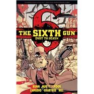 The Sixth Gun by Hurtt, Brian; Bunn, Cullen; Zamudio, A. C.; Crook, Tyler; Chu, Charlie, 9781620102688