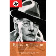 Reign of Terror: The Budapest Memoirs of Valdemar Langlet 1944-1945 by Langlet, Valdemar; Langlet, Monika; Langlet, Pieter; Persson, Sune; Long, Graham, 9781634502689