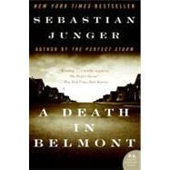 A Death in Belmont by Junger, Sebastian, 9780060742690