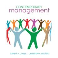 Contemporary Management by Jones, Gareth; George, Jennifer, 9780078112690