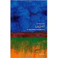 Light: A Very Short Introduction by Walmsley, Ian A., 9780199682690