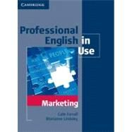 Professional English in Use Marketing with Answers by Cate Farrall , Marianne Lindsley, 9780521702690