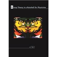 Group Theory in a Nutshell for Physicists by Zee, A., 9780691162690