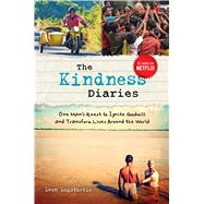 The Kindness Diaries by Logothetis, Leon, 9781621452690