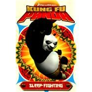Kung Fu Panda 2 by Furman, Simon; Robinson, Lee; Murphy, Philip; Campbell, Jim, 9781782762690