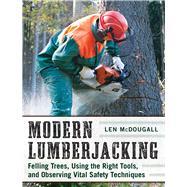 Modern Lumberjacking by McDougall, Len, 9781510702691