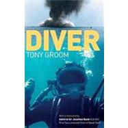 Diver by Groom, Tony, 9781574092691
