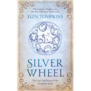 Silver Wheel by Tompkins, Elen, 9781784972691