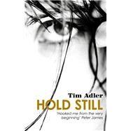 Hold Still by Adler, Tim, 9781910692691