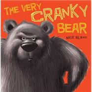 The Very Cranky Bear by Bland, Nick, 9780545612692