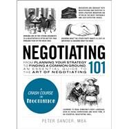 Negotiating 101 by Sander, Peter, 9781507202692