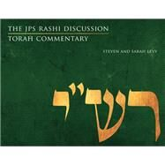 The Jps Rashi Discussion Torah Commentary by Levy, Steven; Levy, Sarah, 9780827612693