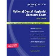 Kaplan Medical National Dental Hygienist Licensure Exam by Paula Tomko, 9781419552694