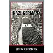 A Concise History of Nazi Germany by Bendersky, Joseph W., 9781442222694