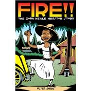 Fire!! The Zora Neale Hurston Story by Bagge, Peter, 9781770462694
