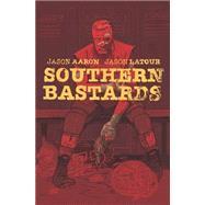 Southern Bastards 2: Gridiron by Latour, Jason; Aaron, Jason, 9781632152695